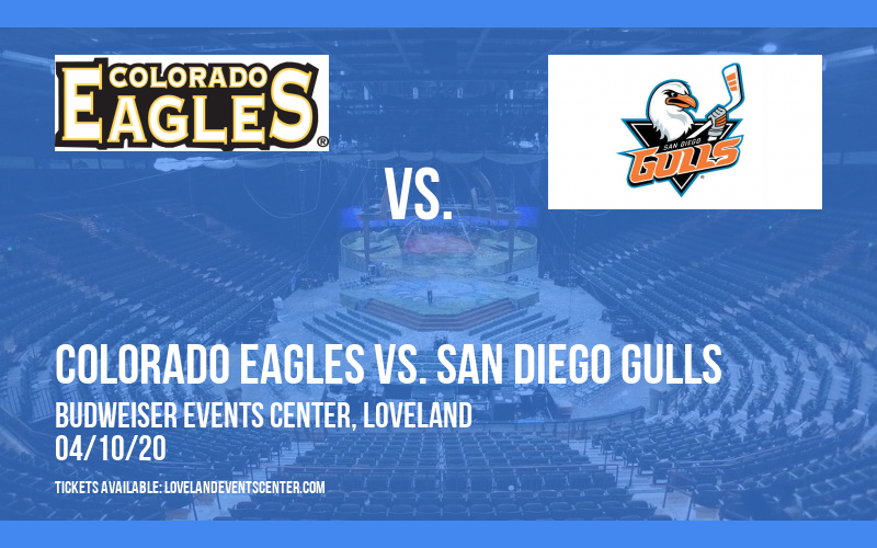 Colorado Eagles vs. San Diego Gulls [CANCELLED] at Budweiser Events Center
