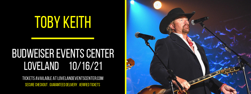 Toby Keith at Budweiser Events Center