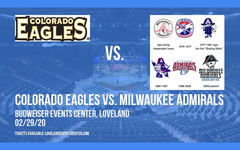Colorado Eagles vs. Milwaukee Admirals at Budweiser Events Center