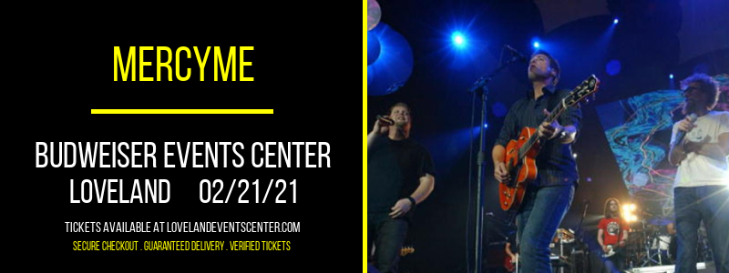 MercyMe [POSTPONED] at Budweiser Events Center