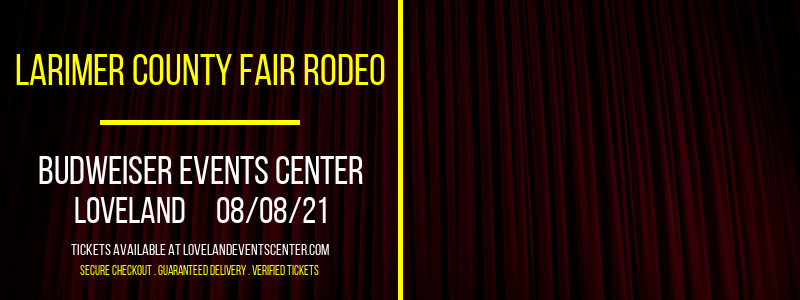 Larimer County Fair Rodeo at Budweiser Events Center