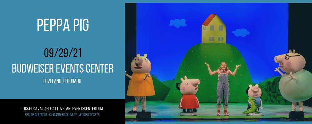 Peppa Pig [POSTPONED] at Budweiser Events Center